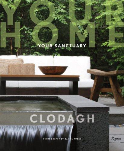 9780847831609: Clodagh Your Home, Your Sanctuary