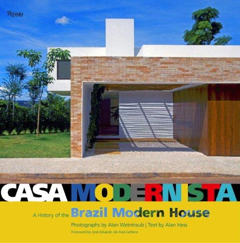 Casa Modernista: A history of the Brazil: Hess, Alan