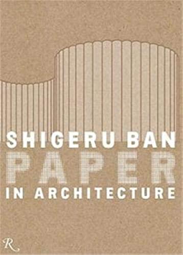 9780847832118: Shigeru Ban: Paper in Architecture