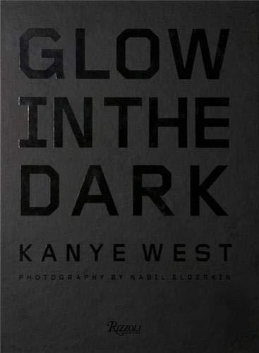 9780847832408: Kanye West Glow in the Dark