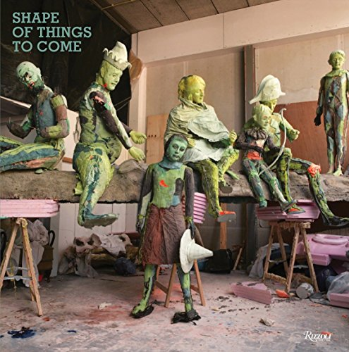 Shape of things to come : new sculpture / Saatchi Gallery ; [edited by Mark Holborn]: Saatchi ...