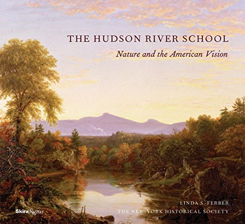 9780847832644: The Hudson River School: Nature and the AmericanVision
