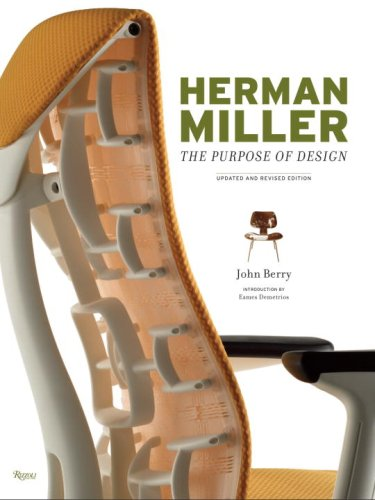 9780847832651: Herman Miller: The Purpose of Design, Updated and Revised Edition