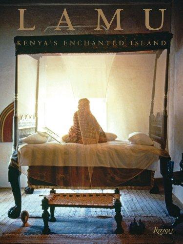 9780847832767: Lamu: Kenya's Enchanted Island
