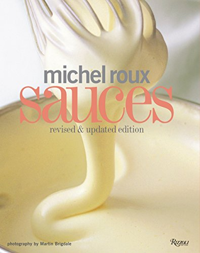 9780847832903: Michel Roux Sauces: Revised and Updated Edition
