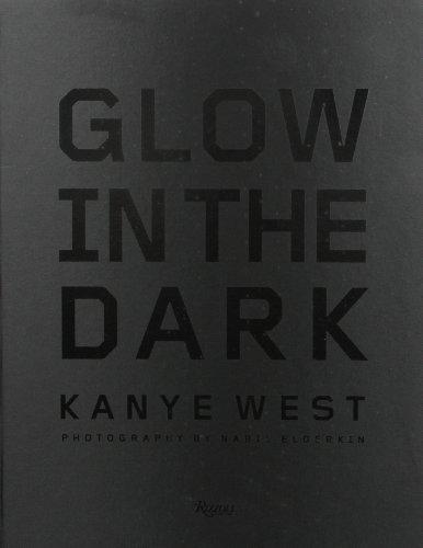 Kanye West Glow In The Dark Deluxe: West, Kanye; Elderkin, Nabil [Photographer]