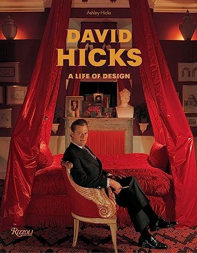 9780847833306: David Hicks: A Life of Design