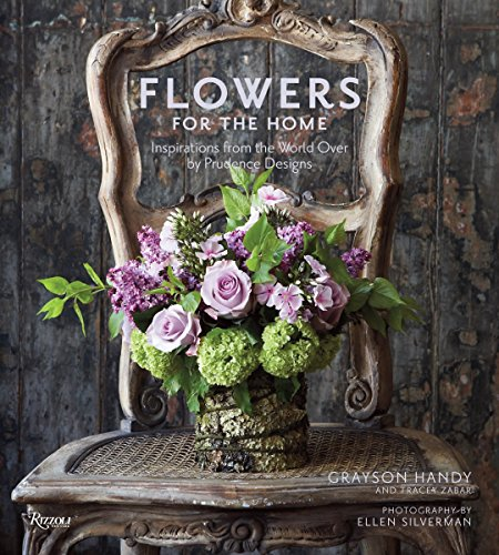 9780847833344: Flowers for the Home: Inspirations from the World Over by Prudence Designs
