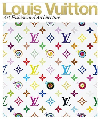 9780847833382: Louis Vuitton: Art, Fashion and Architecture