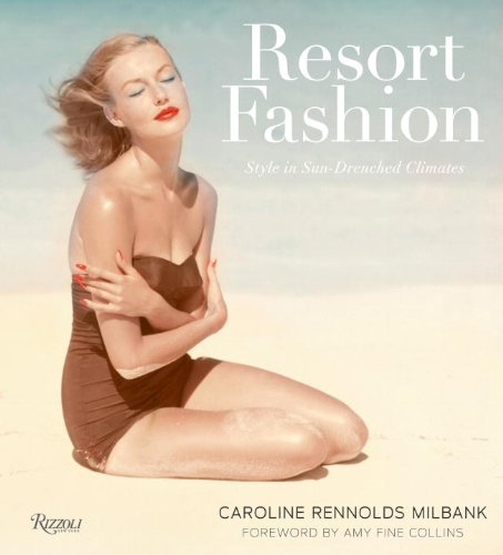 9780847833481: Resort Fashion: Style in Sun-Drenched Climates