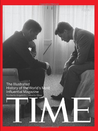 9780847833580: Time: The Illustrated History of the World's Most Influential Magazine