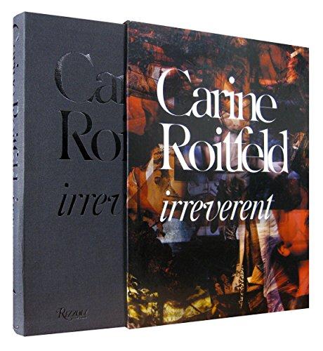 Irreverent: Carine Roitfeld