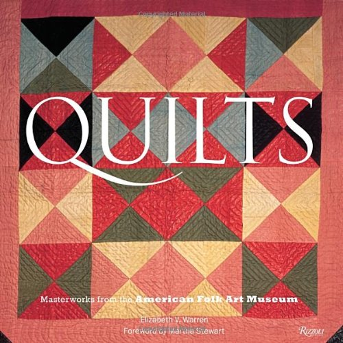 9780847833733: Quilts: Masterworks from the American Folk Art Museum