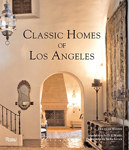 Classic Homes of Los Angeles: Douglas Woods