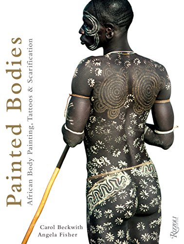 9780847834051: Painted Bodies: African Body Painting, Tattoos & Scarification