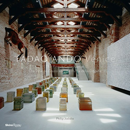 Tadao Ando Venice: The Pinault Collection at the Palazzo Grassi and the Punta Della Dogana (0847834107) by Philip Jodidio