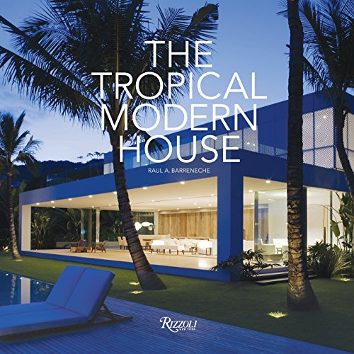 9780847834129: The Tropical Modern House