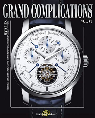 9780847834211: Grand Complications Volume VI: High Quality Watchmaking