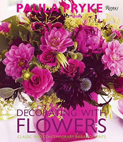 9780847834297: Decorating with Flowers: Classic and Contemporary Arrangements