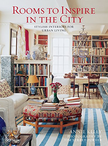 9780847834303: Rooms to Inspire in the City: Stylish Interiors for Urban Living