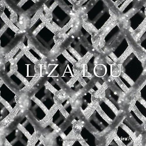 Liza Lou: Eleanor Heartney, Arthur Lubow, Peter Schjeldahl, Lawrence Weschler, Liza Lou,