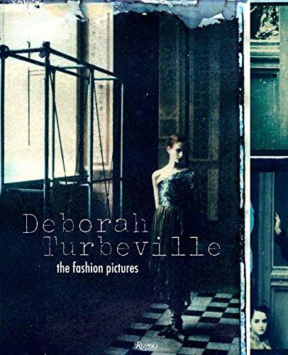 9780847834792: Deborah Turbeville: The Fashion Pictures