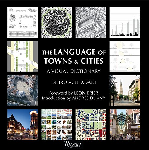 9780847834860: The Language of Towns & Cities: A Visual Dictionary