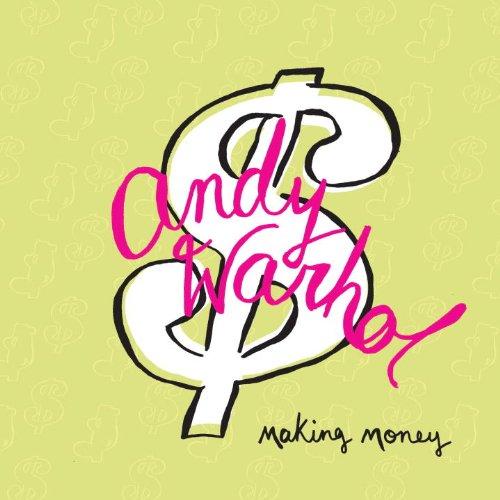 9780847834914: Andy Warhol: Making Money