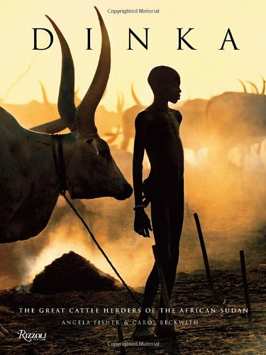 9780847834976: Dinka: Legendary Cattle Keepers of Sudan
