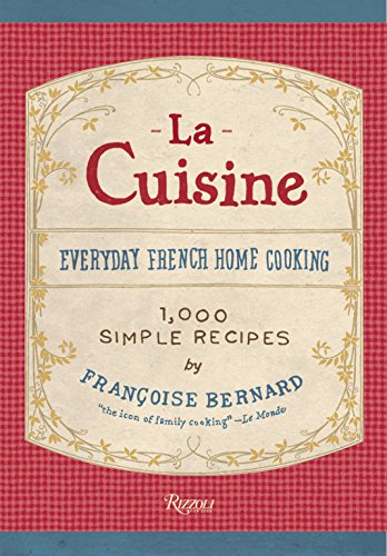 9780847835010: La Cuisine: Everday French Home Cooking