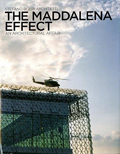 9780847835164: Effetto Maddalena Effect/ The Maddalena Effect: Una Vicenda Di Architettura/ An Architectural Affair
