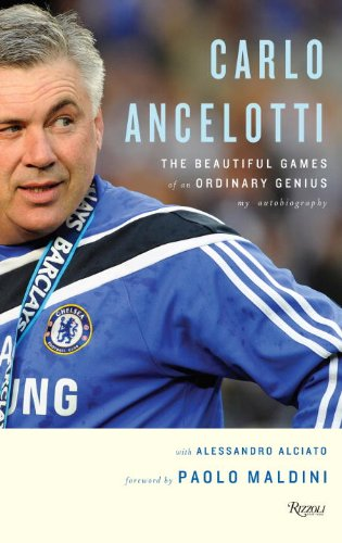 9780847835386: Carlo Ancelotti: The Life, Games and Miracles of an Ordinary Genius