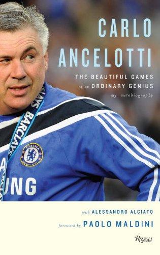 9780847835386: Carlo Ancelotti: The Beautiful Games of an Ordinary Genius