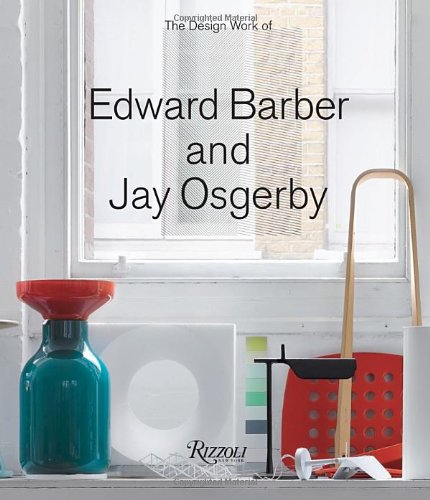 The Design Work of Edward Barber and Jay Osgerby: Edward Barber