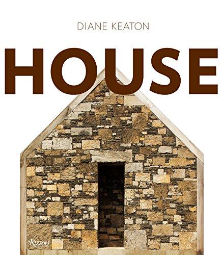 9780847835638: Diane Keaton: House