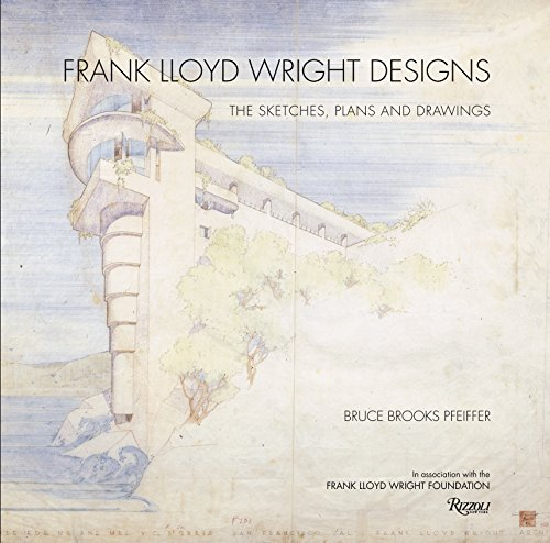 9780847835706: Frank Lloyd Wright Designs: The Sketches, Plans, and Drawings