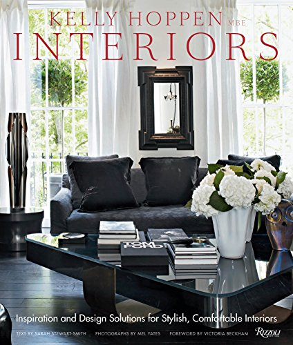 9780847835751: Kelly Hoppen Interiors: Inspiration and Design Solutions for Stylish, Comfortable Interiors