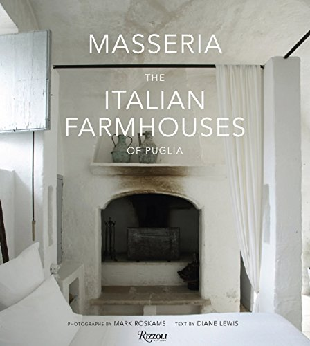 9780847835904: Masseria: The Italian Farmhouses of Puglia