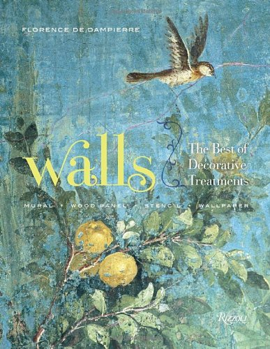 9780847835942: Walls: The Best of Decorative Treatments: Mural, Wood Panel, Stencil, Wallpaper