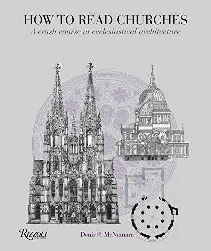 9780847835980: How to Read Churches: A Crash Course in Ecclesiastical Architecture
