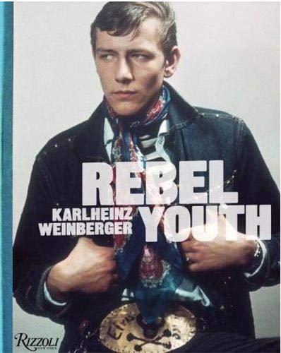 9780847836123: Rebel Youth: Karlheinz Weinberger