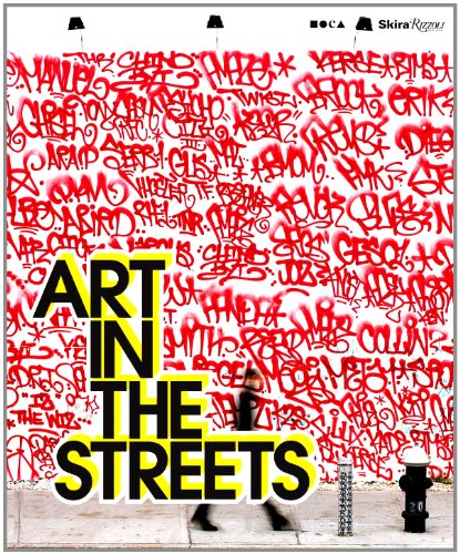 9780847836178: Art in the Streets