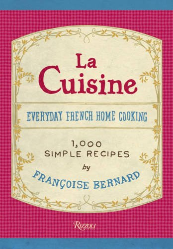 9780847836291: La cuisine: everday french home cooking