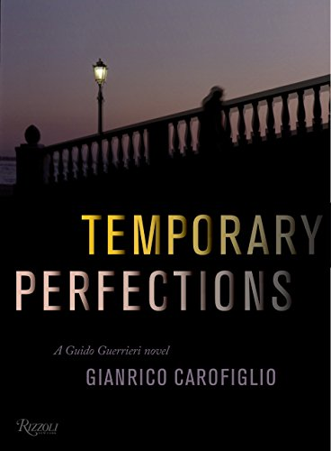 Temporary Perfections (Signed First Edition): GIANRICO CAROFIGLIO