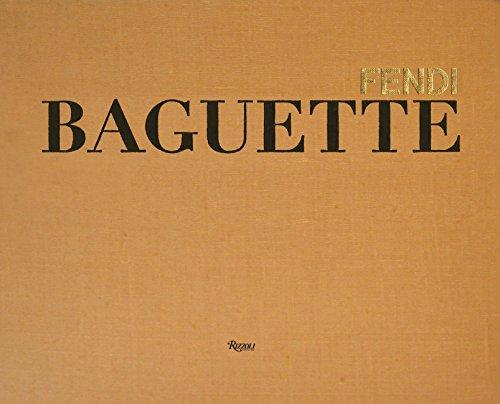 Fendi Baguette (Hardcover): Silvia Venturini Fendi