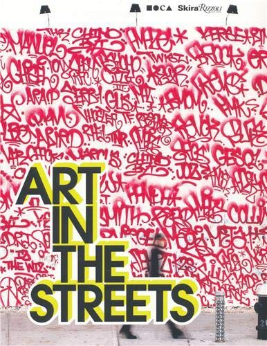 9780847836482: Art in the Streets