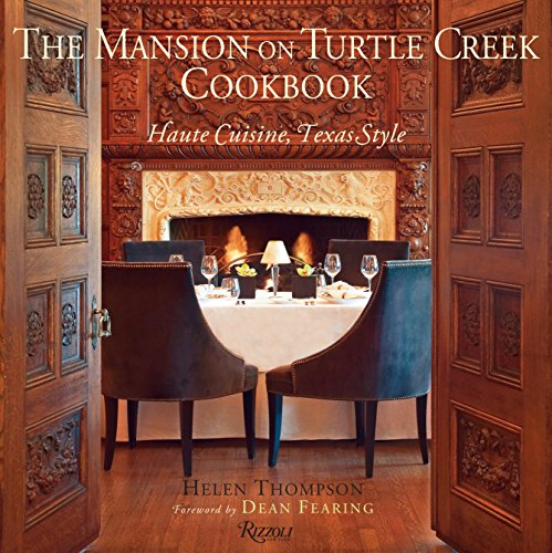 9780847836536: The Mansion on Turtle Creek Cookbook: Haute Cuisine, Texas Style