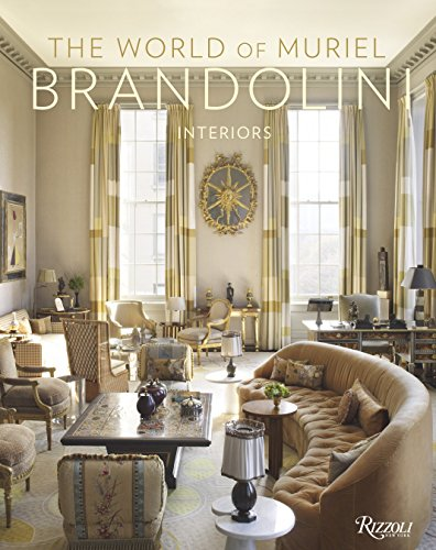 9780847836581: The World of Muriel Brandolini: Interiors