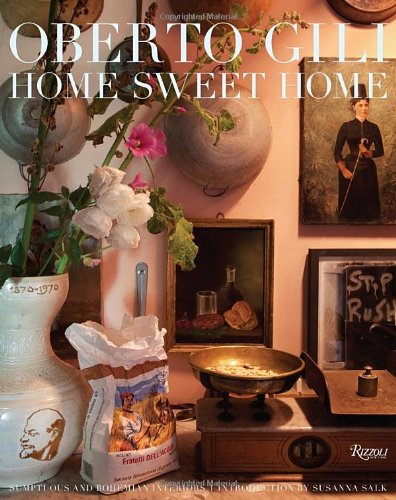 9780847836604: Home Sweet Home: Sumptuous and Bohemian Interiors