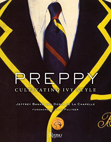 9780847836611: Preppy : Cultivating Ivy Style